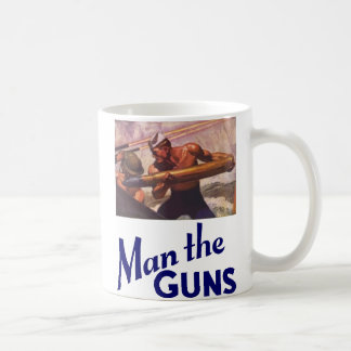 Man the Guns Coffee Mug