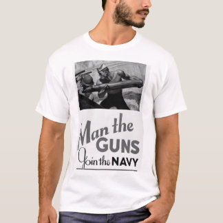 Man the Guns/Join the Navy. 1942_War image T-Shirt
