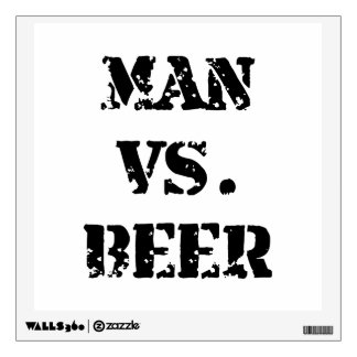 Man Vs Beer Wall Stickers