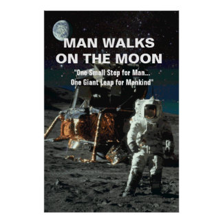 Man Walks on the Moon Astronaut and Earth in Space Poster