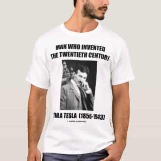 Man Who Invented The Twentieth Century T-Shirt