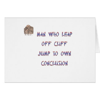 Man who leap off cliff jumps to own conclusion greeting card
