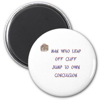 Man who leap off cliff jumps to own conclusion magnet