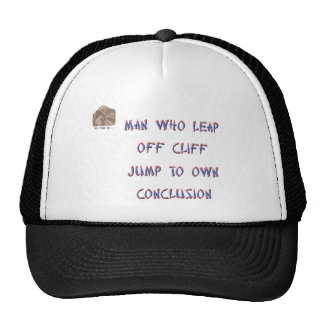 Man who leap off cliff jumps to own conclusion trucker hat