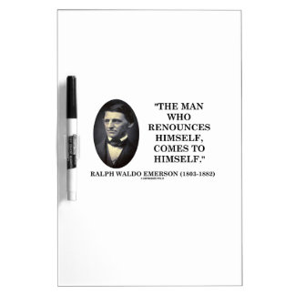 Man Who Renounces Himself Comes To Himself Emerson Dry-Erase Board