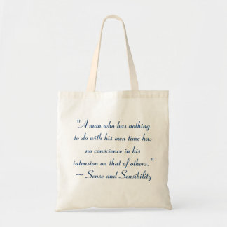Man With No Time Jane Austen Quote Canvas Bag