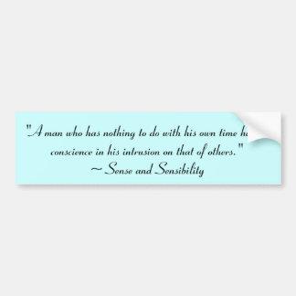 Man With No Time Jane Austen Quote Car Bumper Sticker