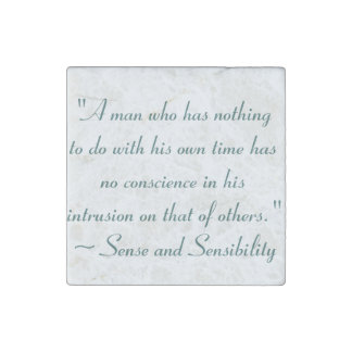 Man With No Time Jane Austen Quote Stone Magnet