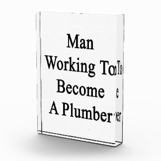 Man Working To Become A Plumber Acrylic Award