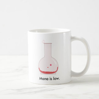 Mana is low, need a refill! coffee mugs