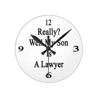 Mana realmente mi hijo es abogado reloj redondo mediano