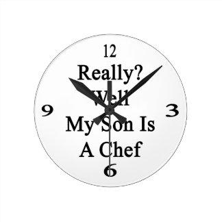 Mana realmente mi hijo es cocinero reloj redondo mediano