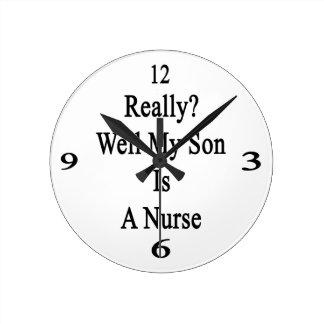 Mana realmente mi hijo es enfermera reloj redondo mediano