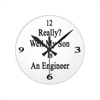 Mana realmente mi hijo es ingeniero reloj redondo mediano