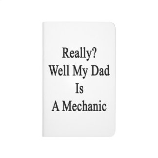 Mana realmente mi papá es mecánico cuadernos
