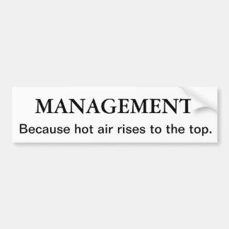 Management - Hot Air Rises Bumper Sticker