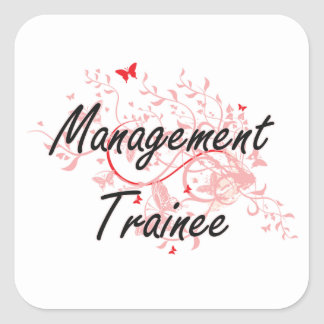 Management Trainee Artistic Job Design with Butter Square Sticker