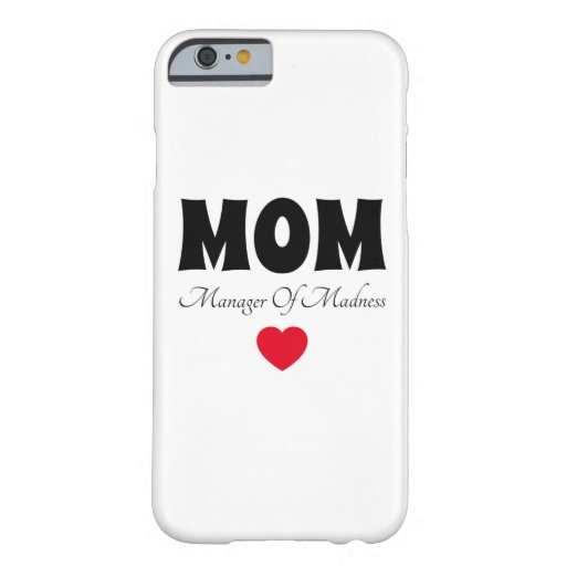Manager Mom Barely There iPhone 6 Case