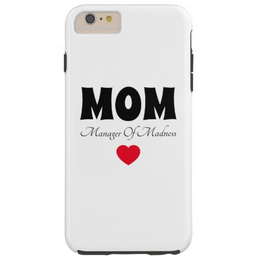 Manager Mom Tough iPhone 6 Plus Case