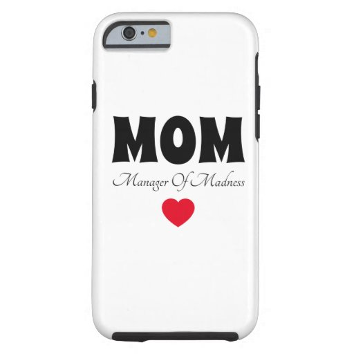 Manager Mom Tough iPhone 6 Case