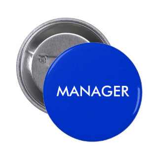 MANAGER PINBACK BUTTON