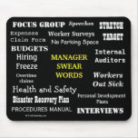 MANAGER SWEAR WORDS Rude Office Manager Mousepad!
