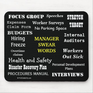 MANAGER SWEAR WORDS Rude Office Manager Mousepad