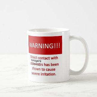 Manager Warning Coffee Mug