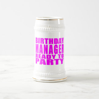 Managers : Birthday Manager Ready to Party Coffee Mugs
