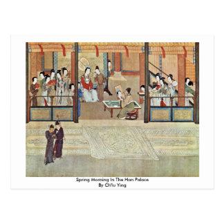 Mañana de la primavera en el palacio de Han de Ch' Tarjeta Postal