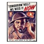 Mañana infierno, ahora lo necesitamos tarjetas postales