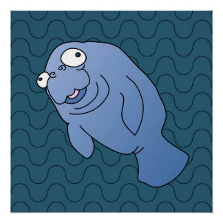 Manatee Perfect Poster