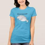 MANATEESHIRT de Sandra Boynton Camiseta