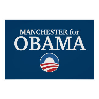 MANCHESTER for Obama custom your city personalized Poster