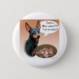 Manchester Terrier Turkey Button