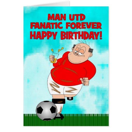 Manchester united fanatic forever birthday card zazzle