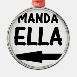 MANDA ELLA.png Adorno Navideño Redondo De Metal