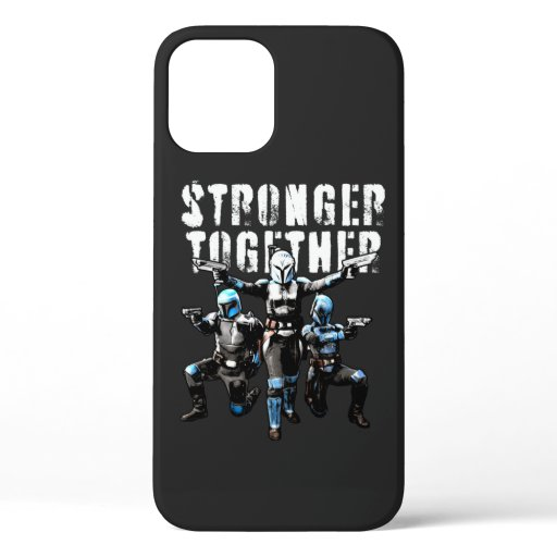 Mandalorians - Stronger Together iPhone 12 Case
