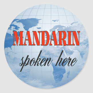 Mandarin spoken here cloudy earth classic round sticker