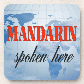 Mandarin spoken here cloudy earth drink coaster