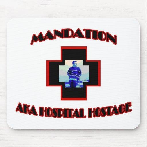 Mandation-AKA Hospital Hostage Mousepads
