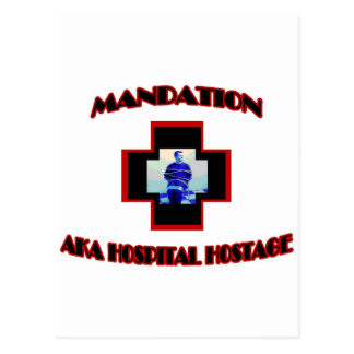 Mandation-AKA Hospital Hostage Postcard
