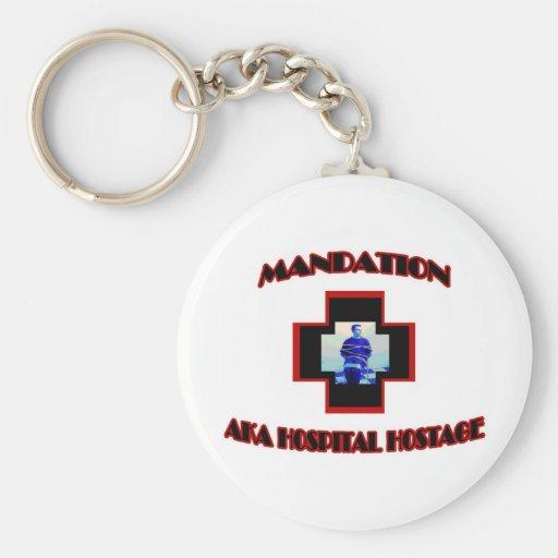 Mandation-AKA rehén del hospital Llaveros Personalizados