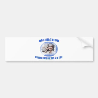 Mandation-Ruining Lives One Day At A Time Bumper Sticker