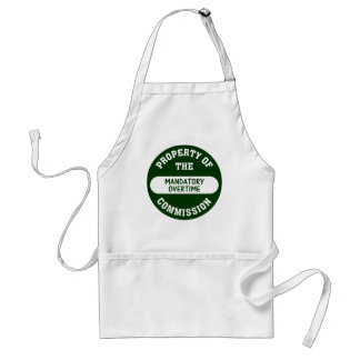 Mandatory overtime is another benefit we provide adult apron
