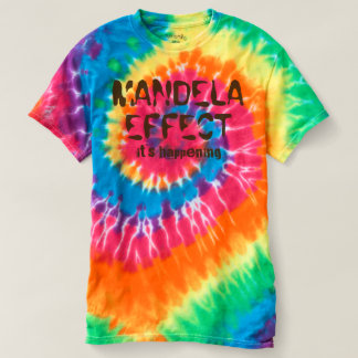 Mandela Effect It's Happening Spiral Tie-Dye Tee
