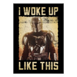 Mando | I Woke Up Like This Poster