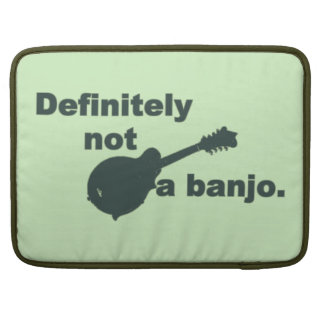 Mandolin -- Definitely Not A Banjo Sleeves For MacBook Pro