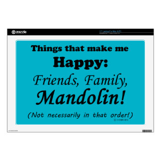 """Mandolin Makes Me Happy Decal For 17"""" Laptop"""