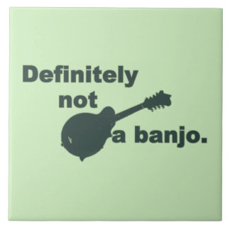 Mandolina -- Definitivamente no un banjo Azulejo Cuadrado Grande